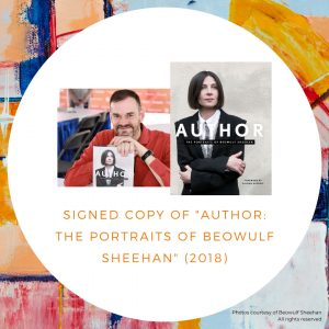 Signed copy of AUTHOR: The Portraits of Beowulf Sheehan (2018)